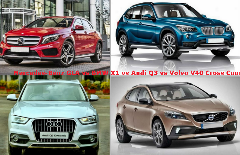 Mercedes-Benz GLA vs BMW X1 vs Audi Q3 vs Volvo V40 Cross Country : Specifications Comparison