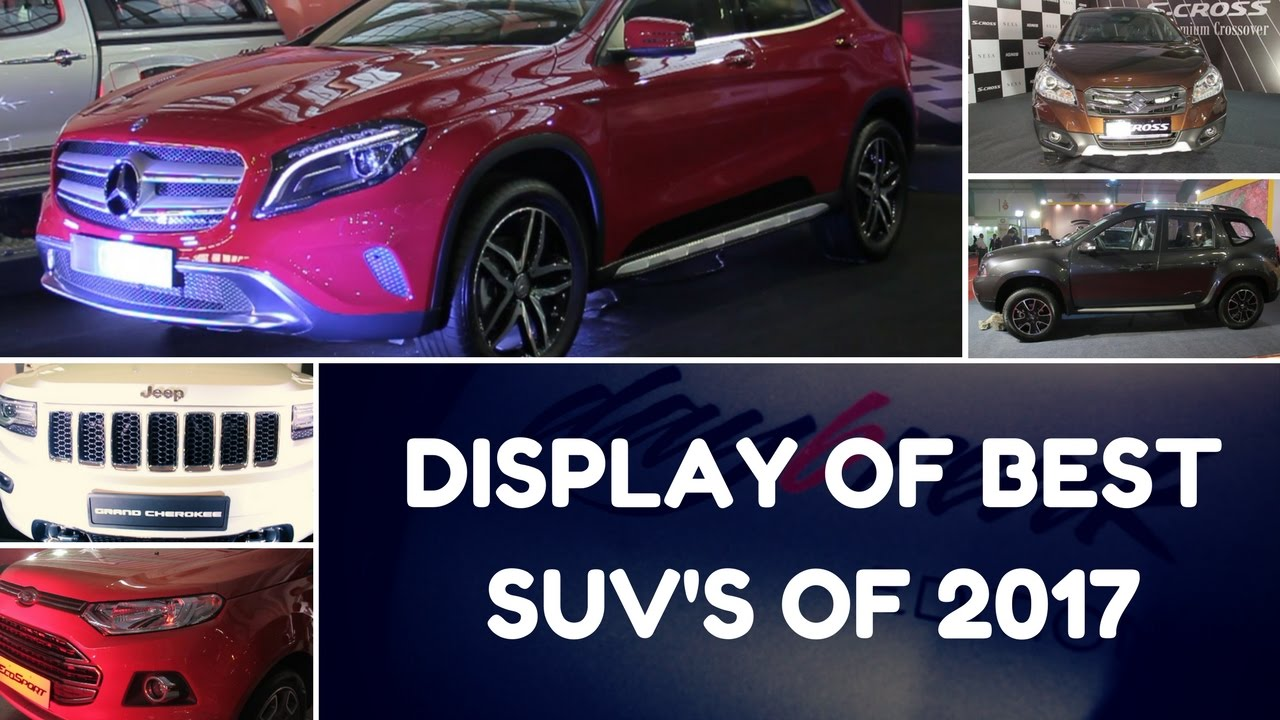 Display of Best SUV's of 2017