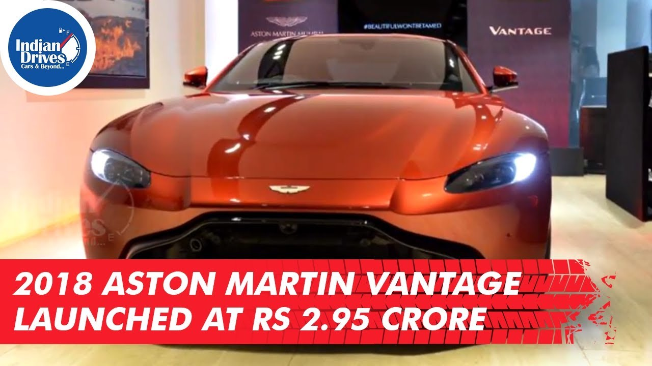 2018 Aston Martin Vantage Launched At Rs. 2.95 Crore