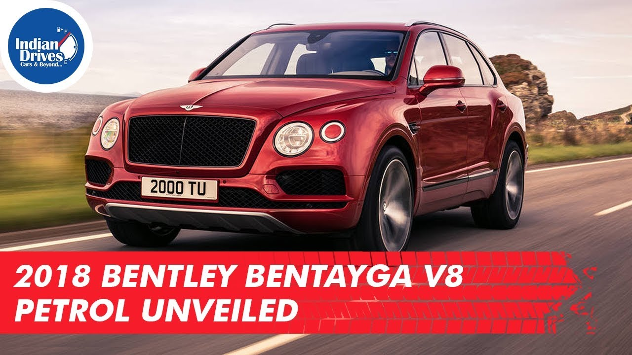 2018 Bentley Bentayga V8 Petrol Unveiled