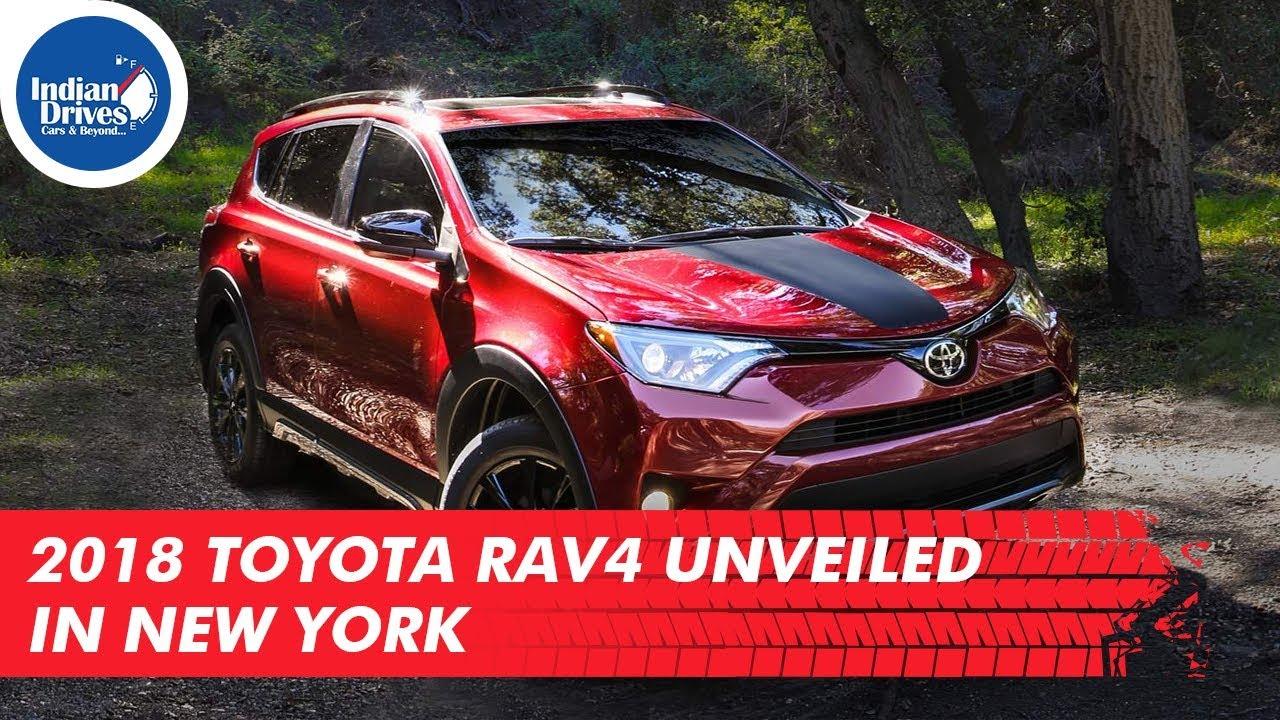 2018 Toyota RAV4 Unveiled In New York Looks Tough