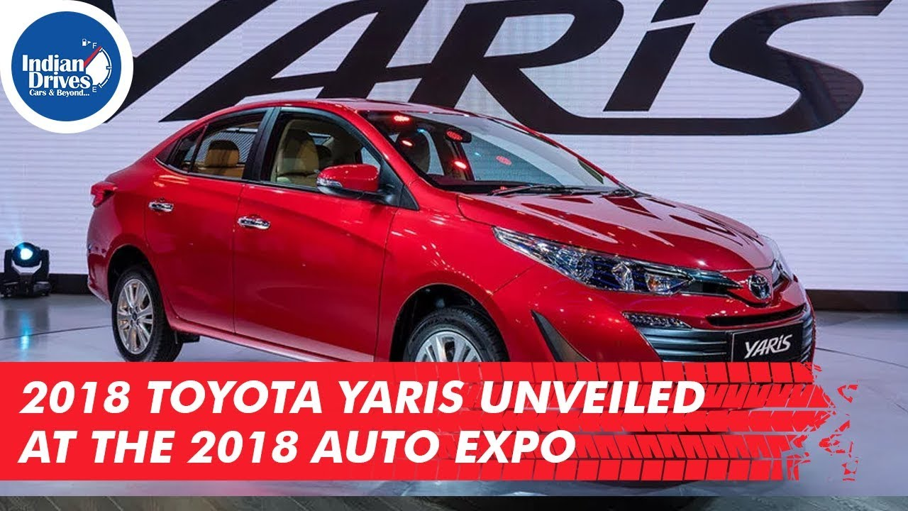 2018 Toyota Yaris Unveiled At The 2018 Auto Expo