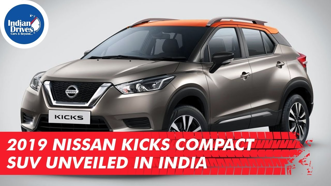 2019 Nissan Kicks Compact SUV Unveiled In India