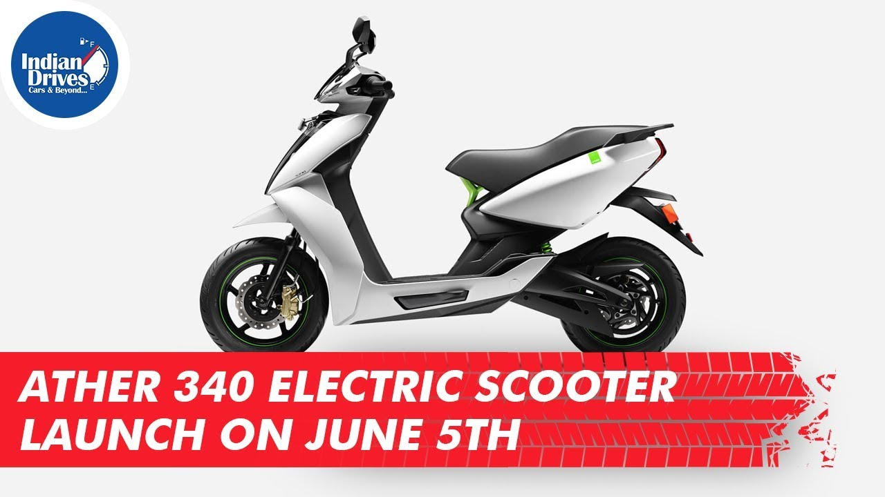 Ather Energy 340 Electric Scooter Launch On June 5th