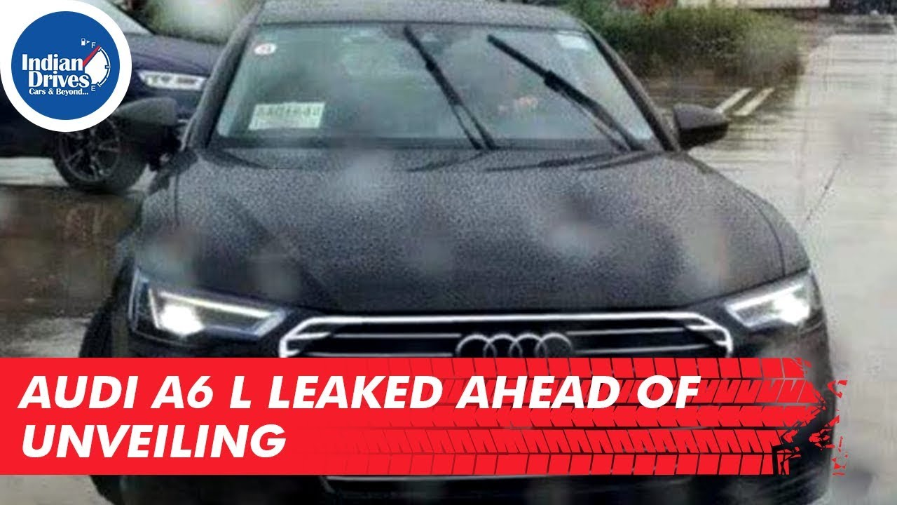 Audi A6 L Leaked Ahead Of Unveiling