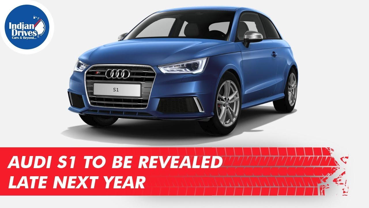 Audi S1 To Be Revealed Late Next Year