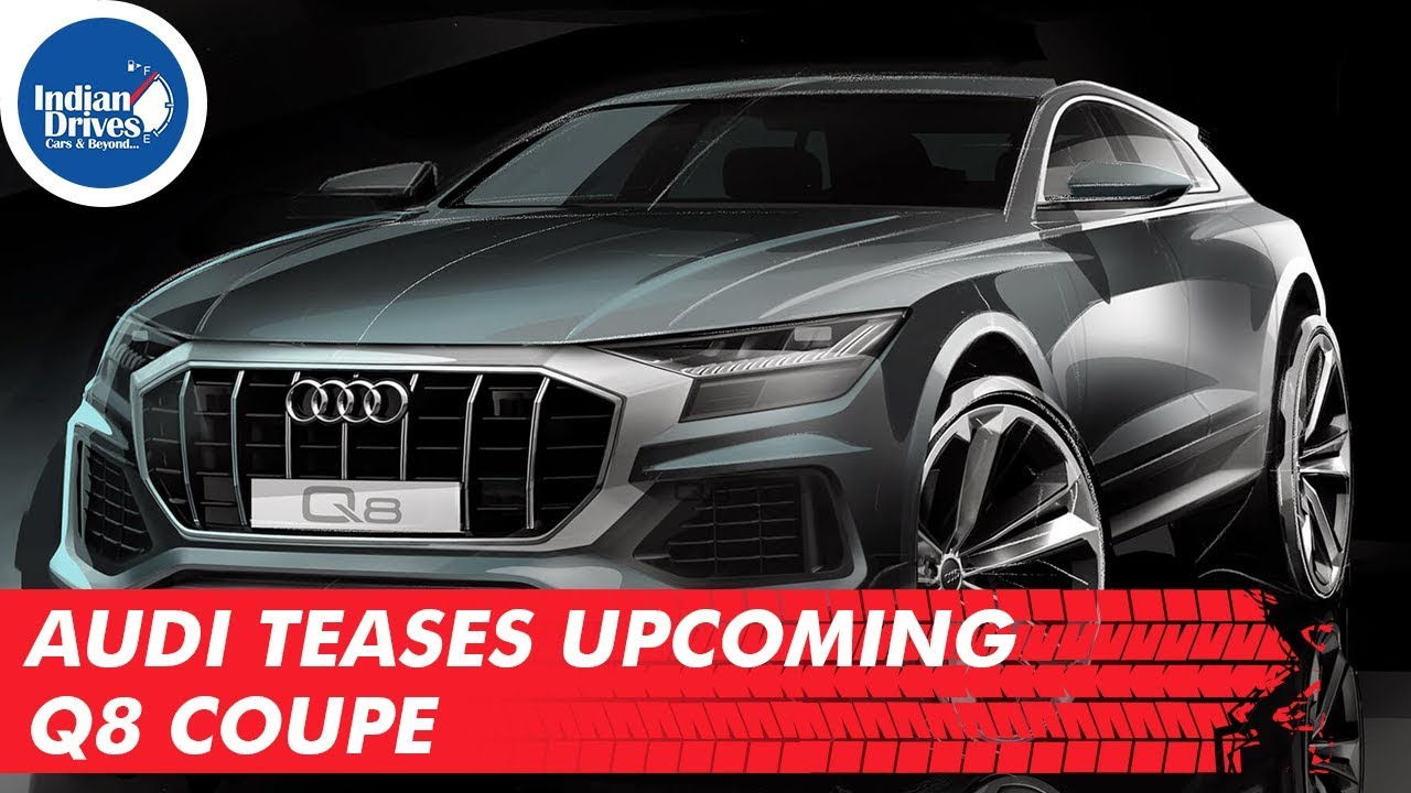Audi Teases Upcoming Audi Q8 Coupe