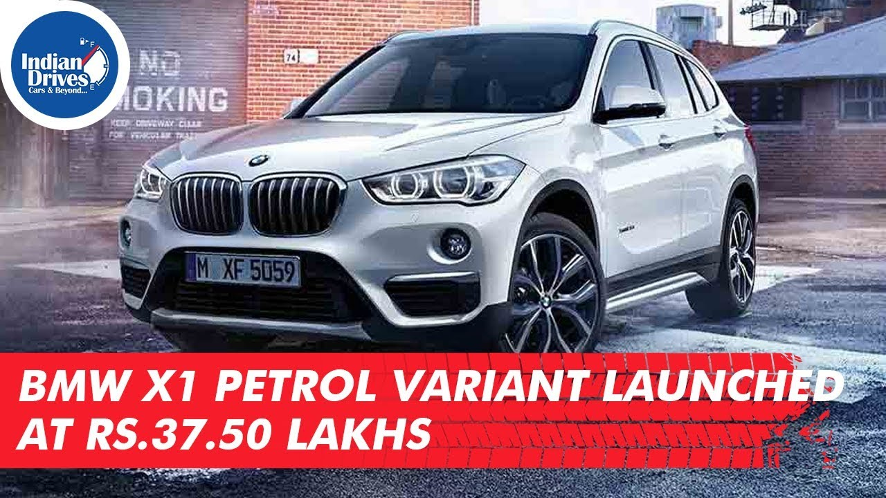 BMW X1 Petrol Variant Launched At Rs. 37.50 Lakhs