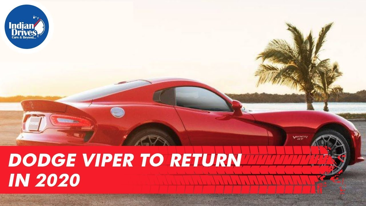 Dodge Viper To Return In 2020 On Its 30th Anniversary