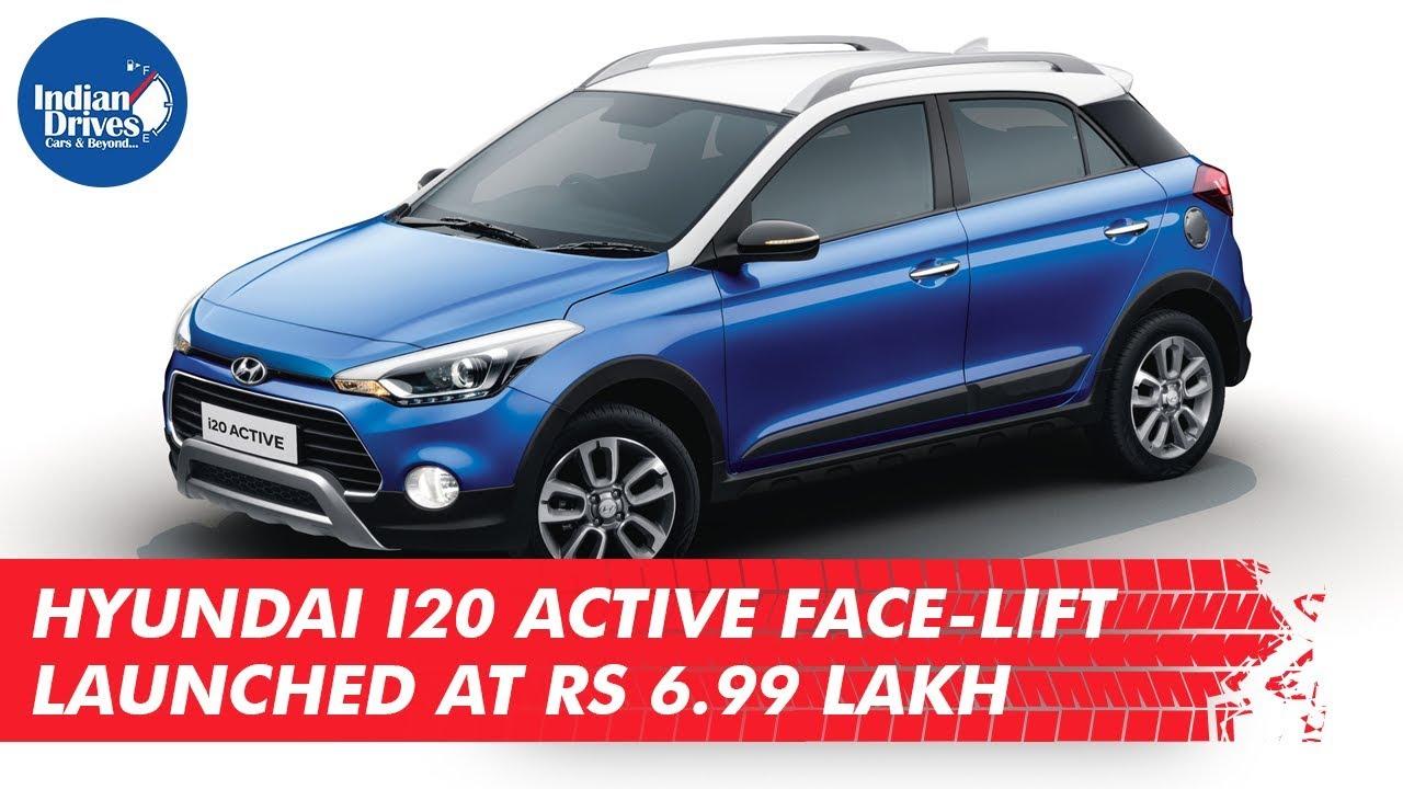 Hyundai i20 Active Face-lift Launched At Rs 6.99 Lakh