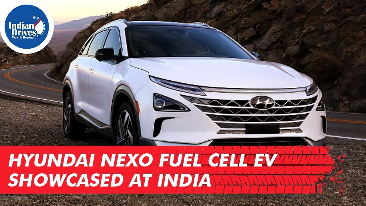 Hyundai NEXO Fuel Cell EV Showcased At India
