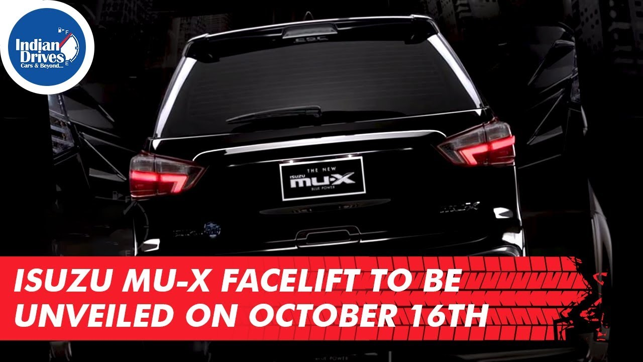 Isuzu MU-X Facelift To Be Unveiled On October 16th