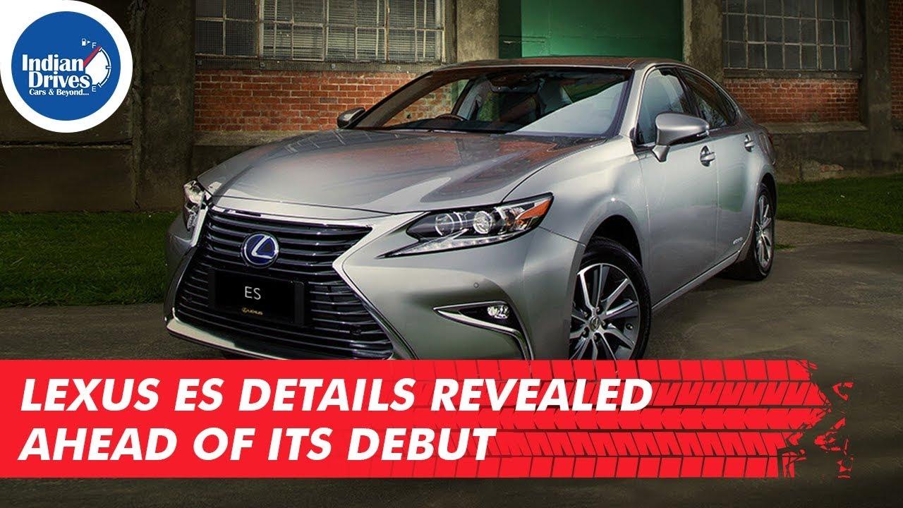 Lexus ES Details Revealed Ahead Of Its Debut