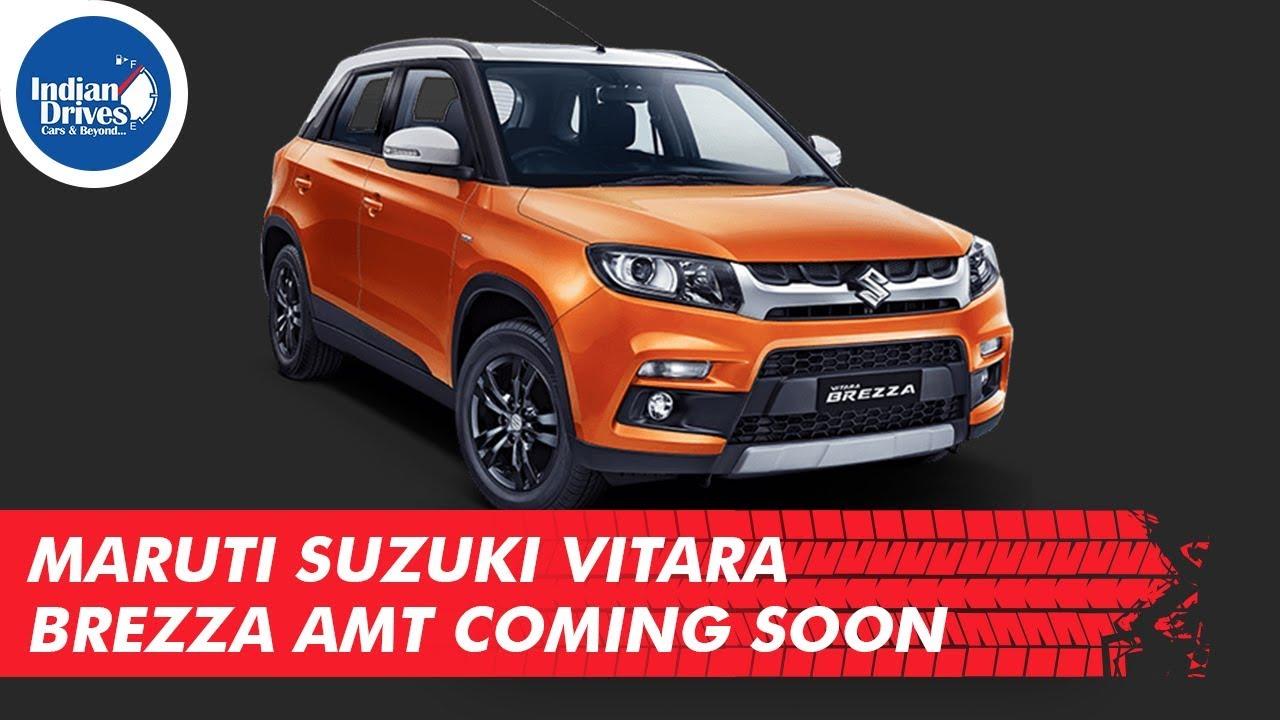 Maruti Suzuki Vitara Brezza AMT Coming Soon