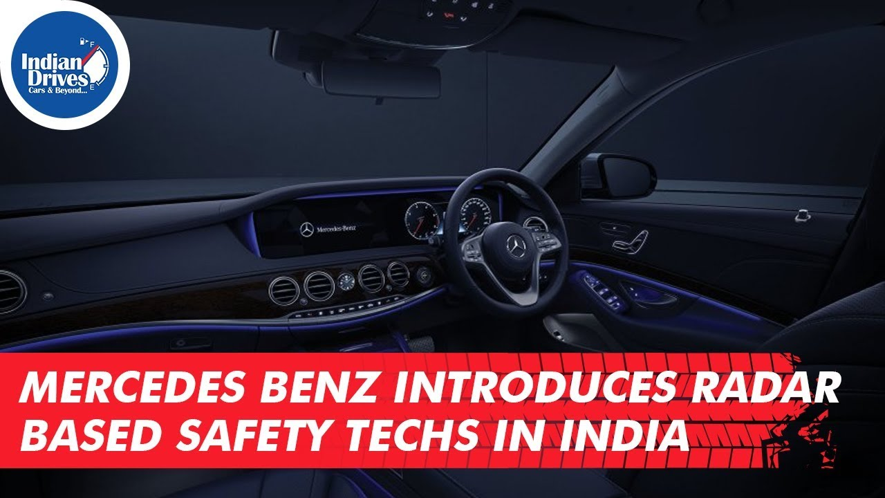 Mercedes Benz Introduces Radar Based Safety Techs In India