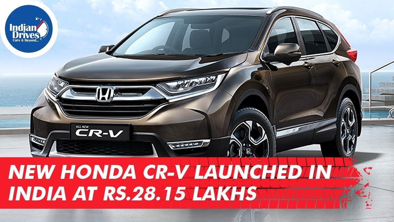 New Honda CR-V Launched In India At Rs. 28.15 Lakhs