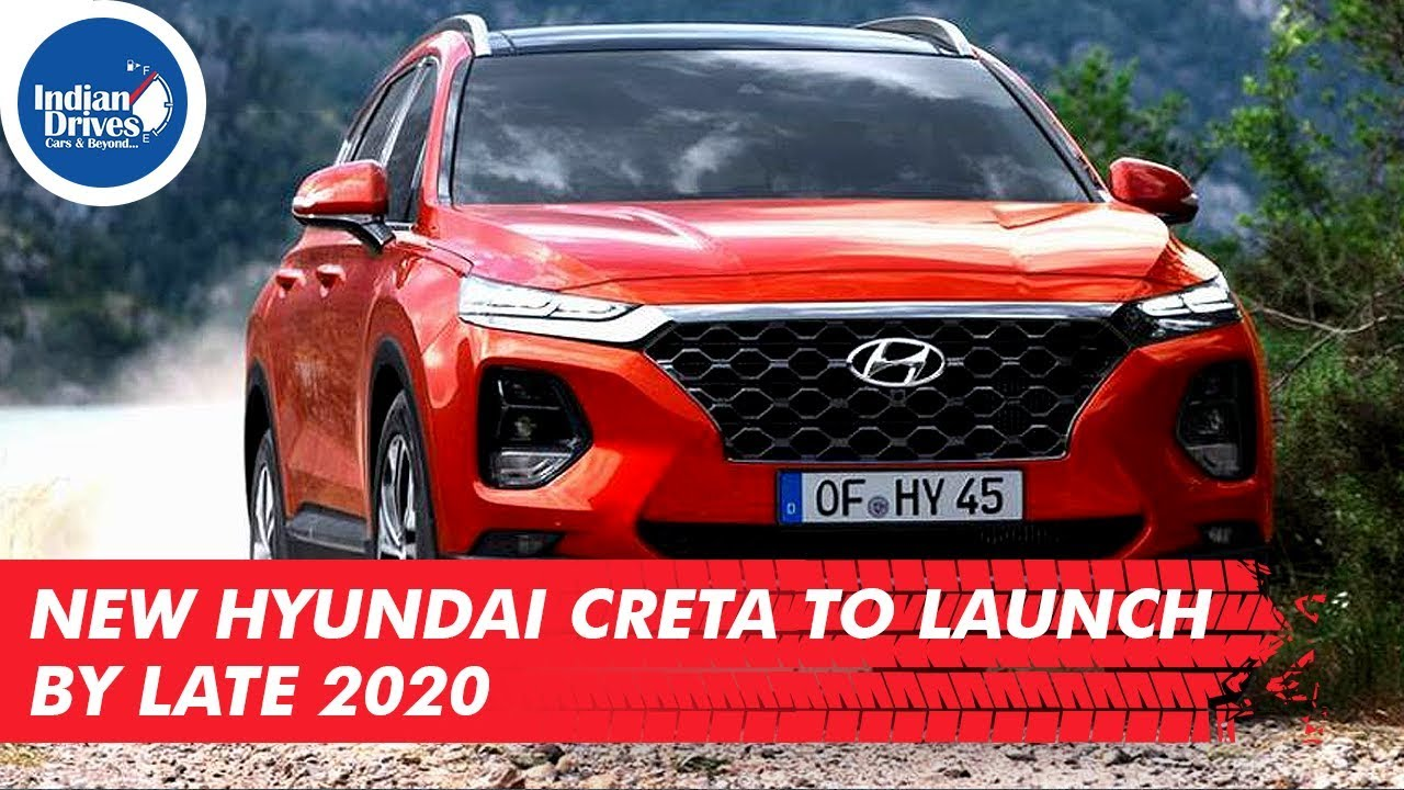 New Hyundai Creta To Launch By Late 2020
