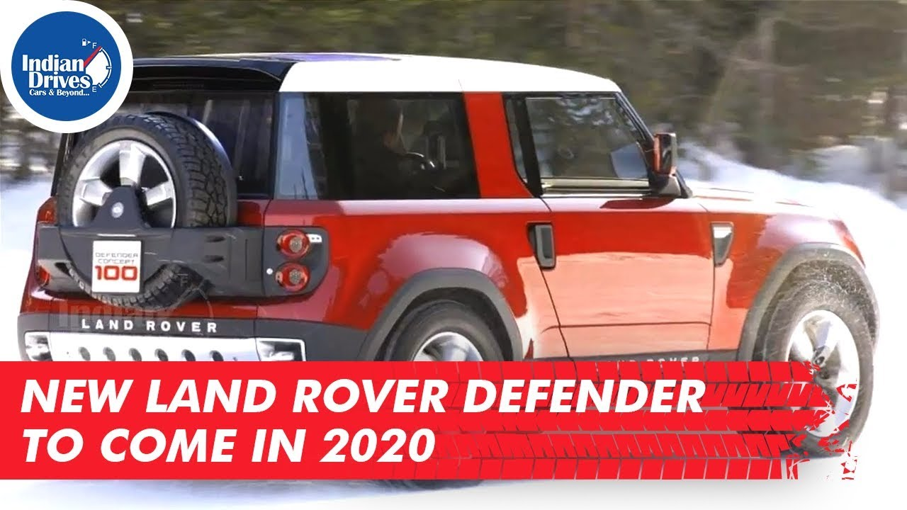 New Land Rover Defender To Come In 2020