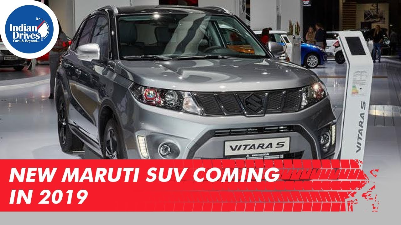 New Maruti SUV Coming In 2019
