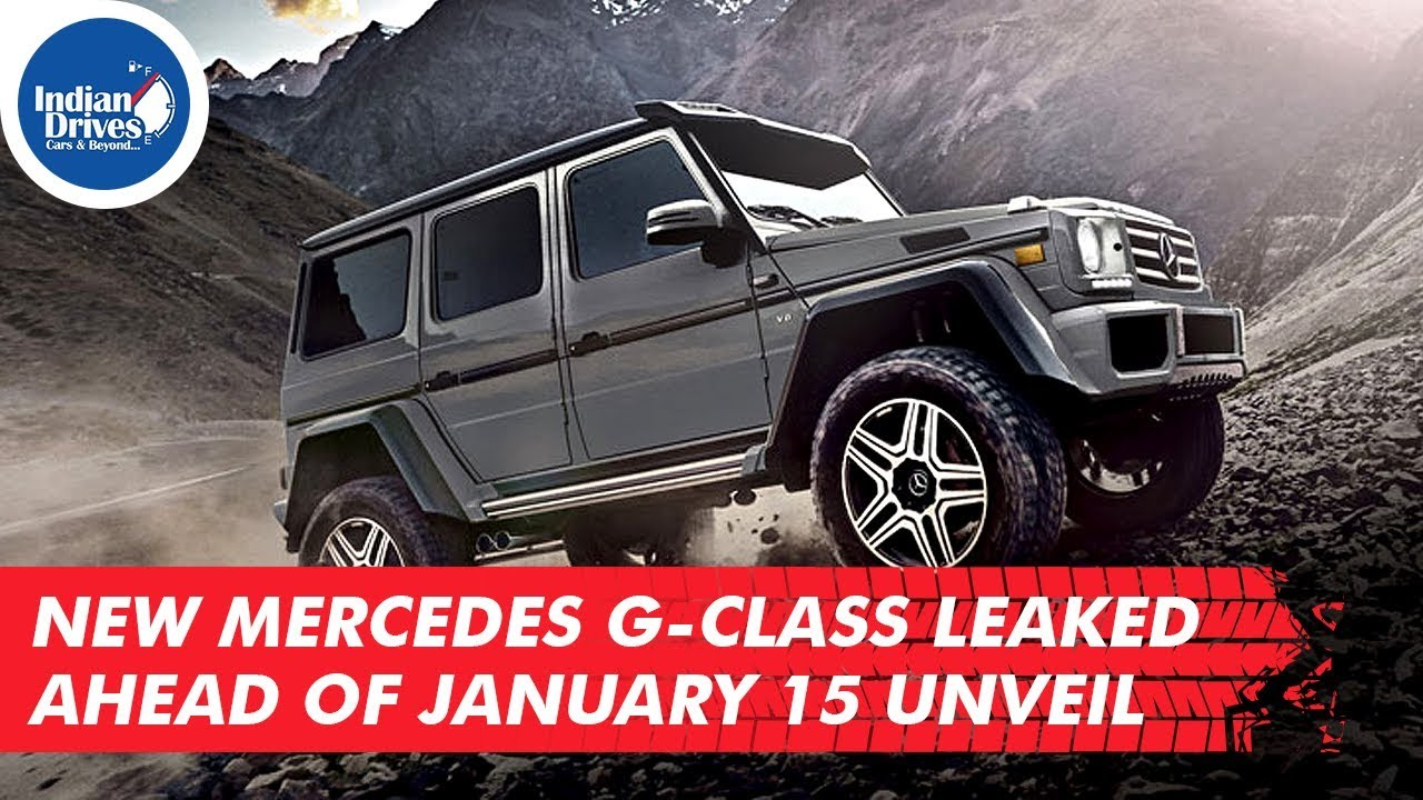 New Mercedes Benz G-class Leaked Ahead Of January 15 Unveil