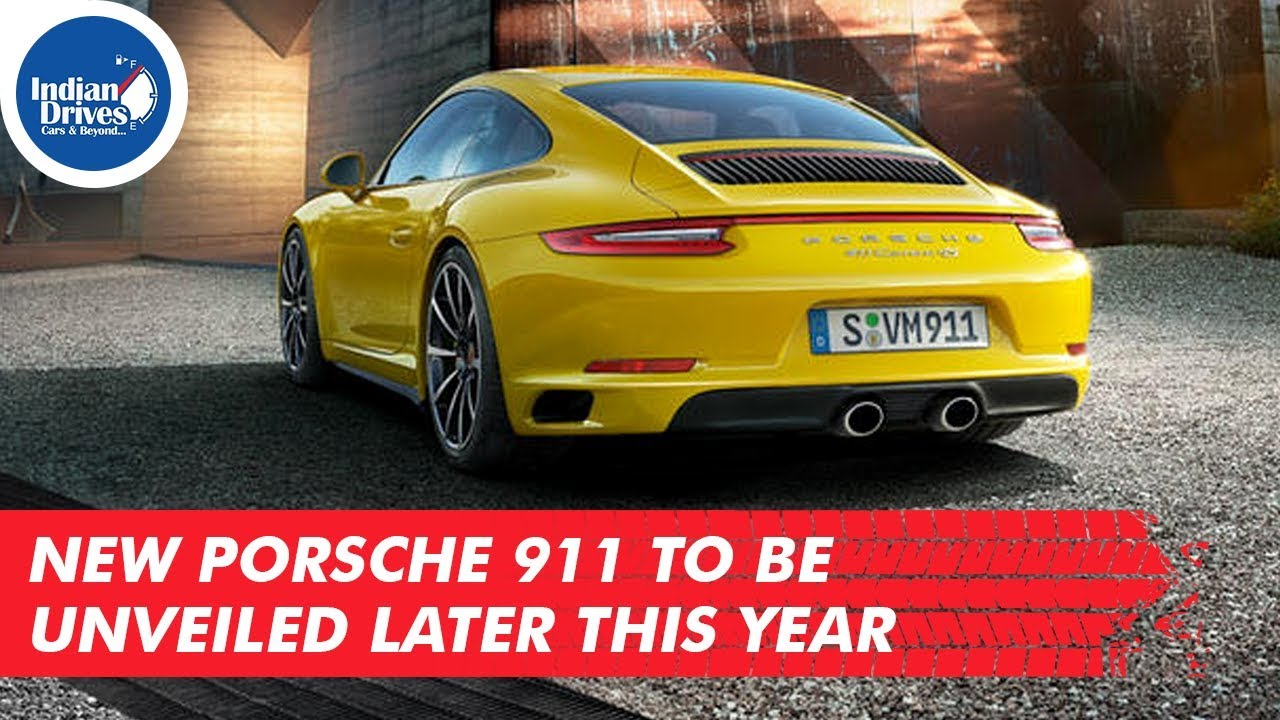 New Porsche 911 To Be Unveiled Later This Year