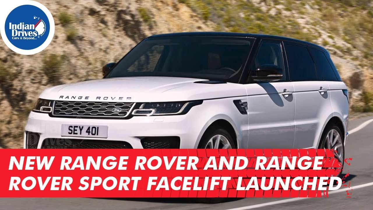 New Range Rover And Range Rover Sport Facelift Launched