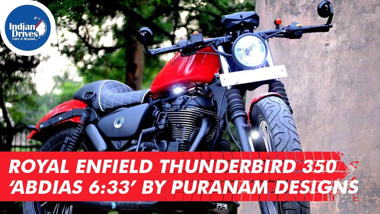 Royal Enfield Thunderbird 350 'Abdias 6:33' By Puranam Designs