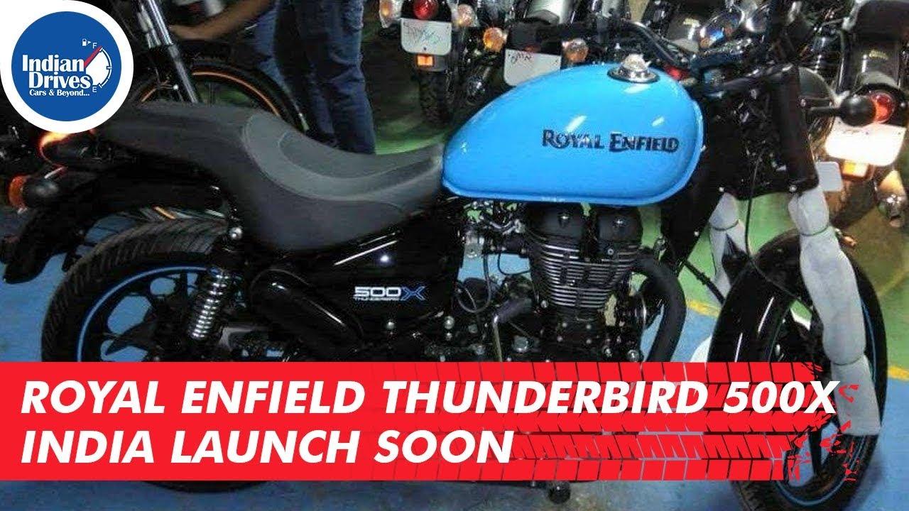 Royal Enfield Thunderbird 500X India Launch Soon