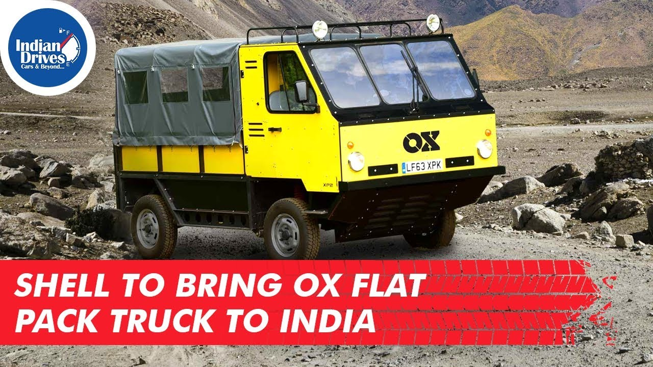 Shell To Bring Ox Flat Pack Truck To India