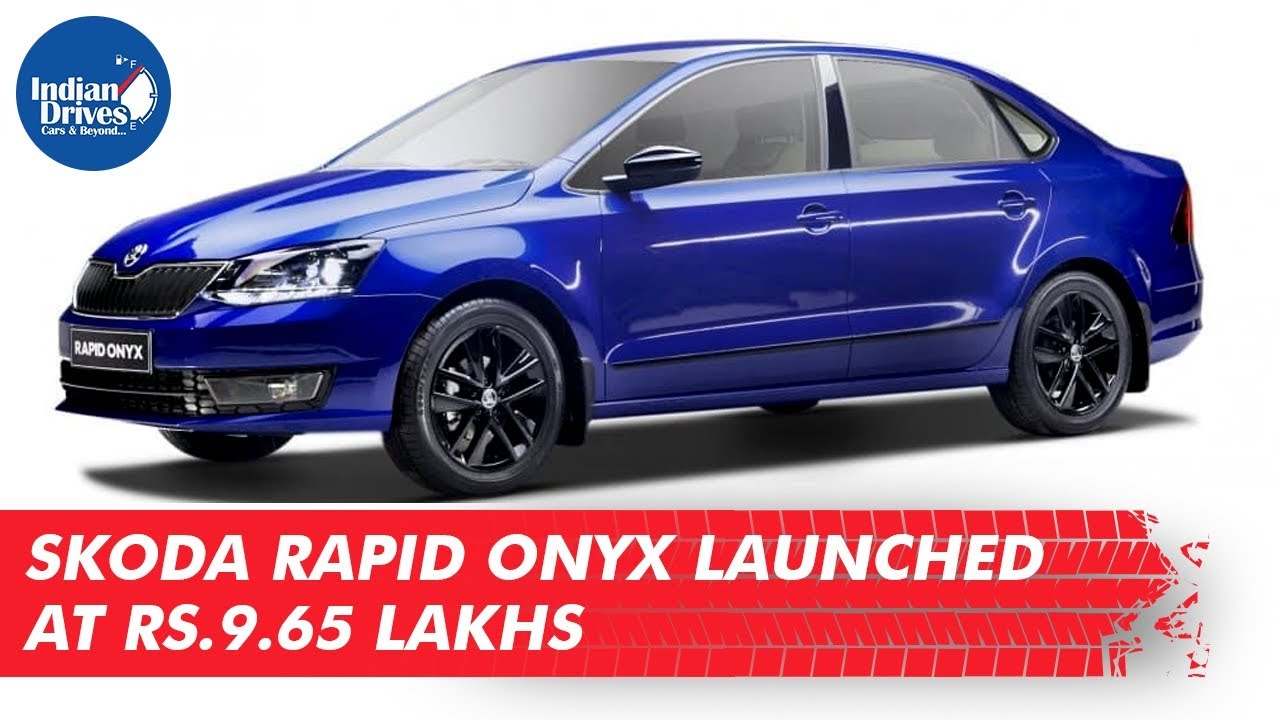 Skoda Rapid Onyx Launched At Rs. 9.65 Lakhs