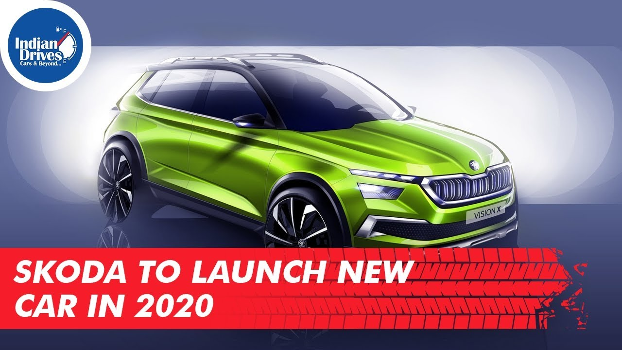 Skoda To Launch New Car in 2020
