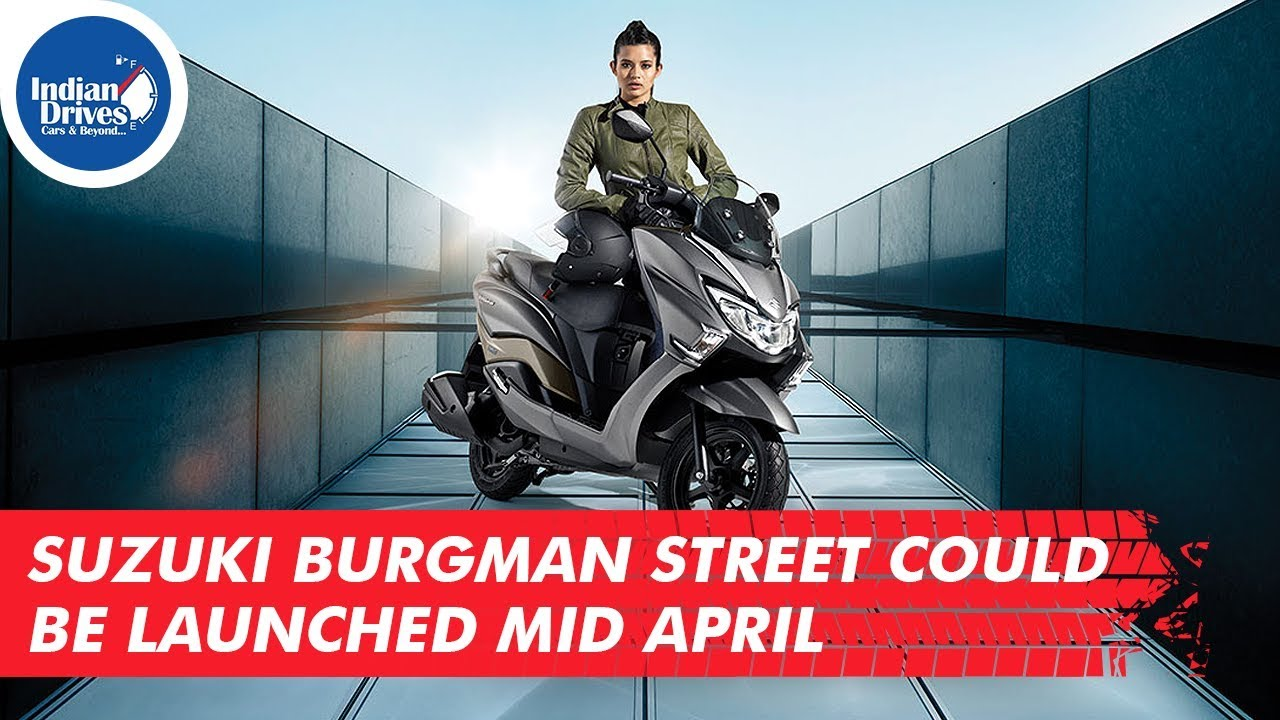 Suzuki Burgman Street Could Be Launched Mid April
