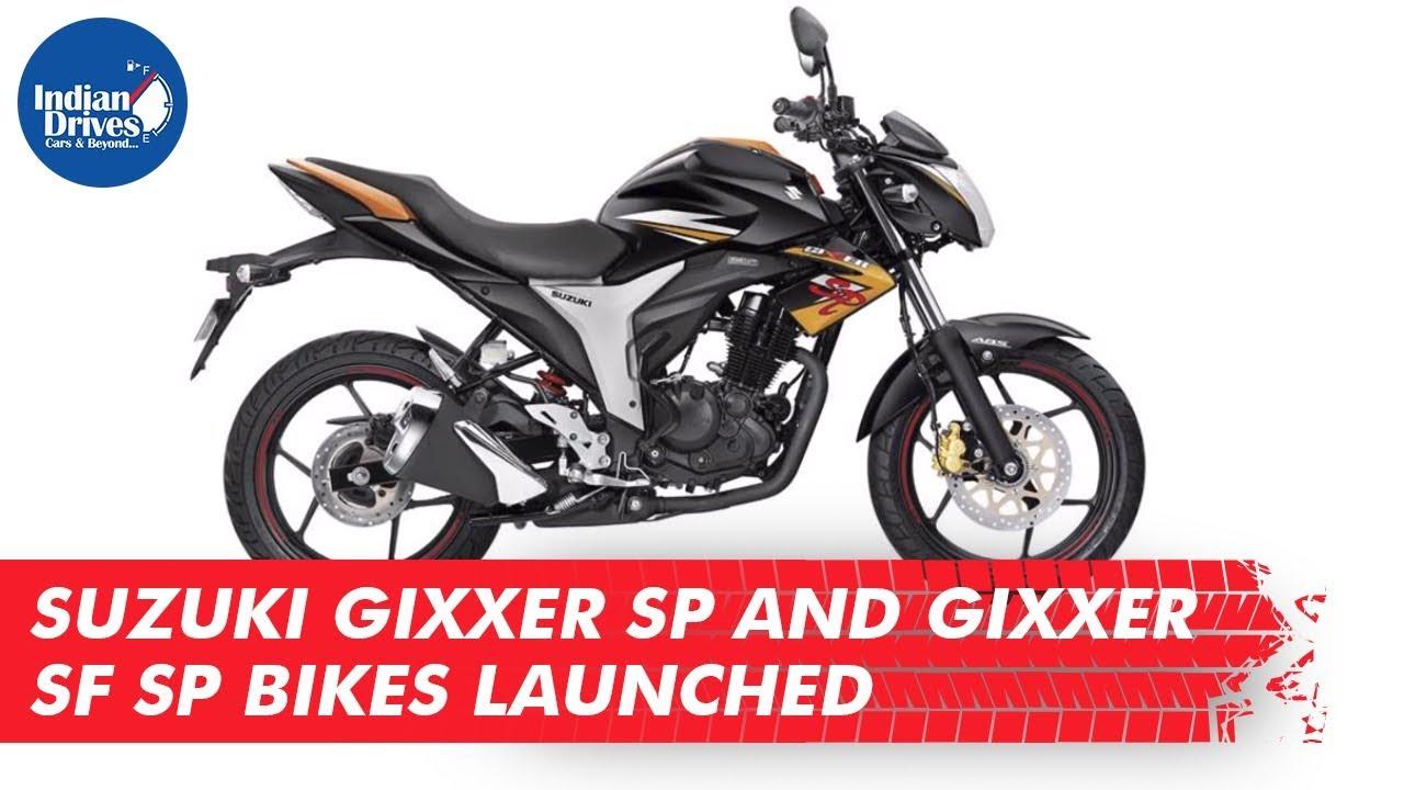 Suzuki Gixxer SP And Gixxer SF SP Bikes Launched