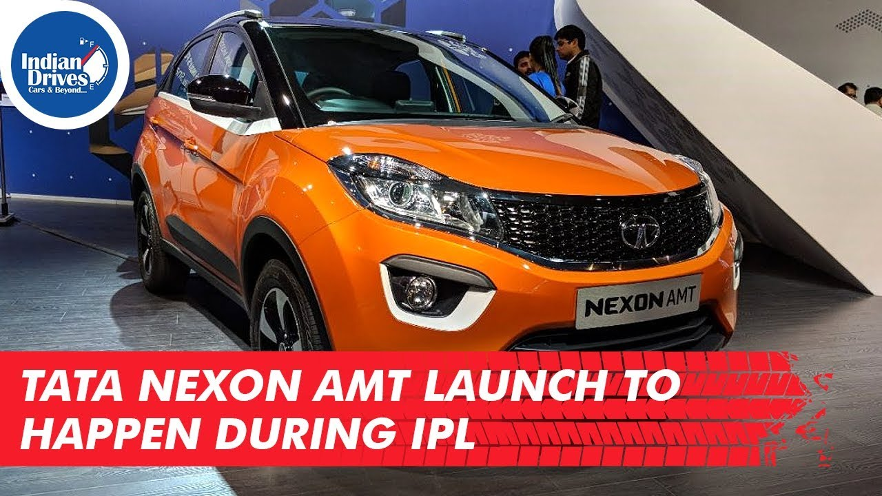 Tata Nexon AMT Launch To Happen During IPL Anytime