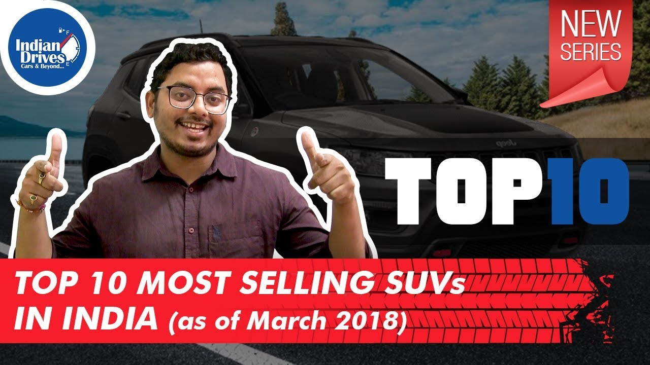 Top 10 Most Selling SUVs In India-Indian Drives