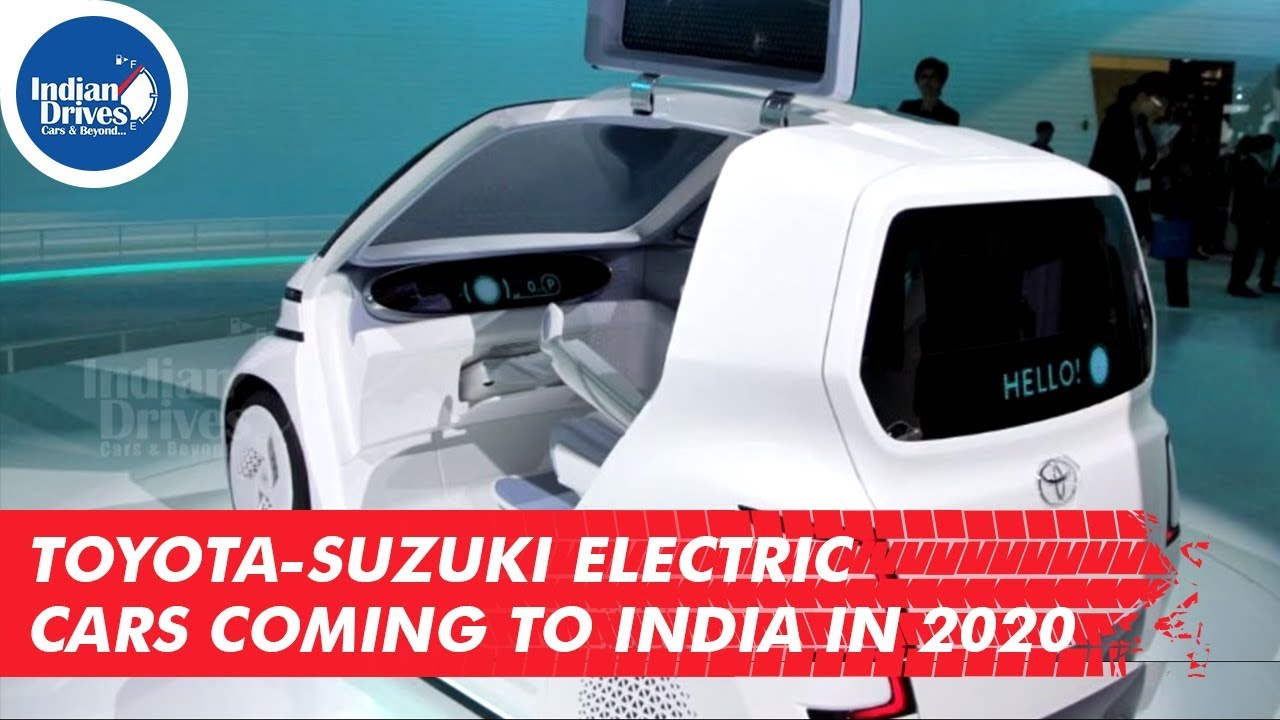 Toyota-Suzuki Electric Cars Coming To India In 2020