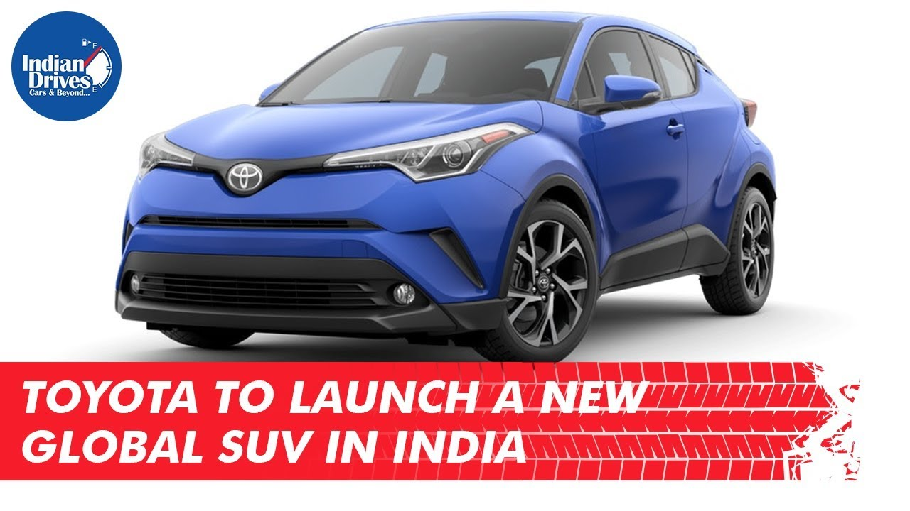 Toyota To Launch A New Toyota Global SUV In India