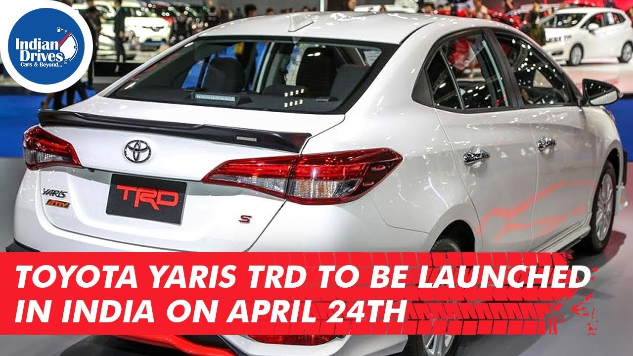 Toyota Yaris To Be Launched In India on April 24th