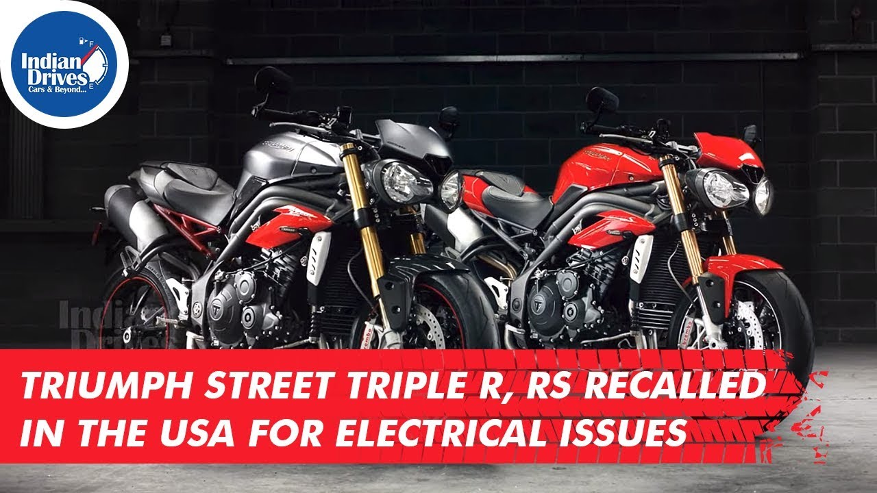 Triumph Street Triple R, Rs Recalled In The Usa For Electrical Issues