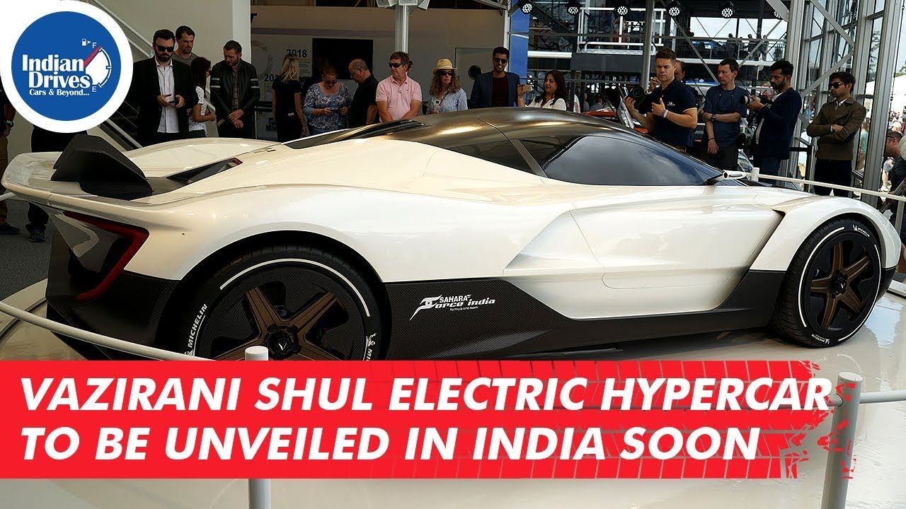 Vazirani Shul Electric Hypercar To Be Unveiled In India Soon