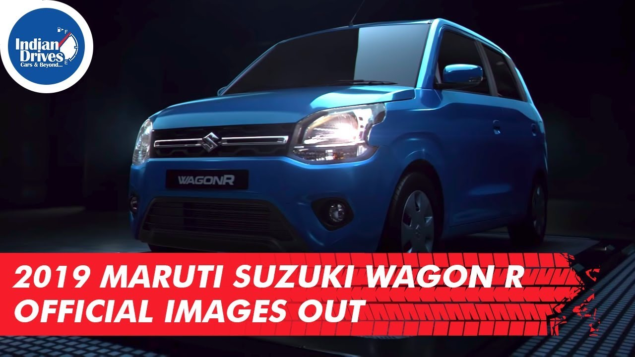 2019 Maruti Suzuki Wagon R Official Images Out