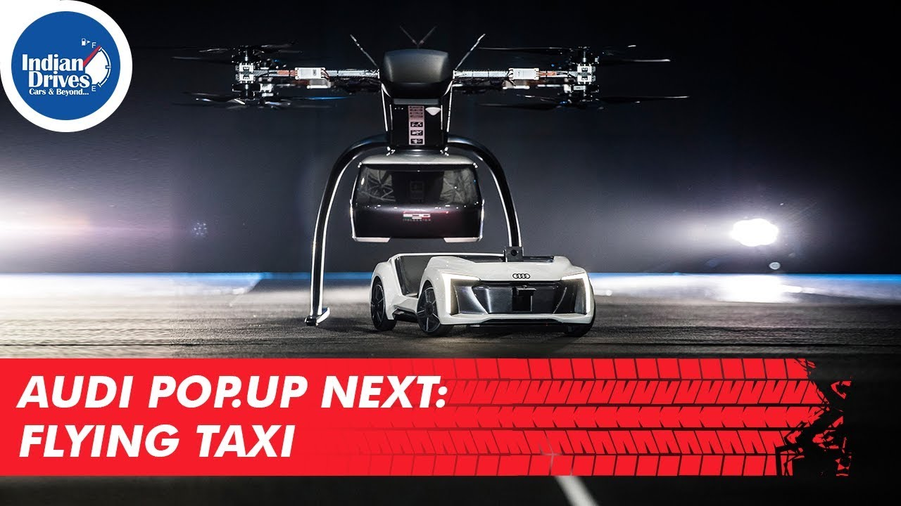 Audi Pop.Up Next: Flying Taxi!