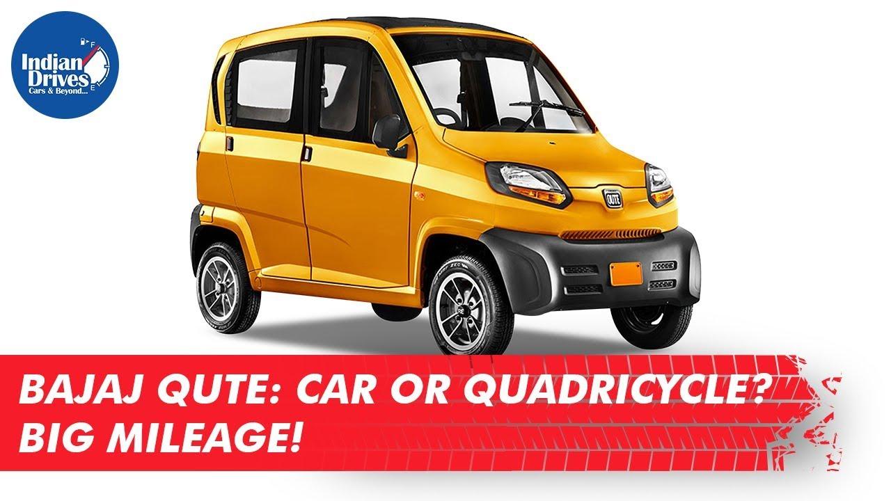 Bajaj Qute Smallest Car Or Quadricycle? 35 KMPL Mileage!