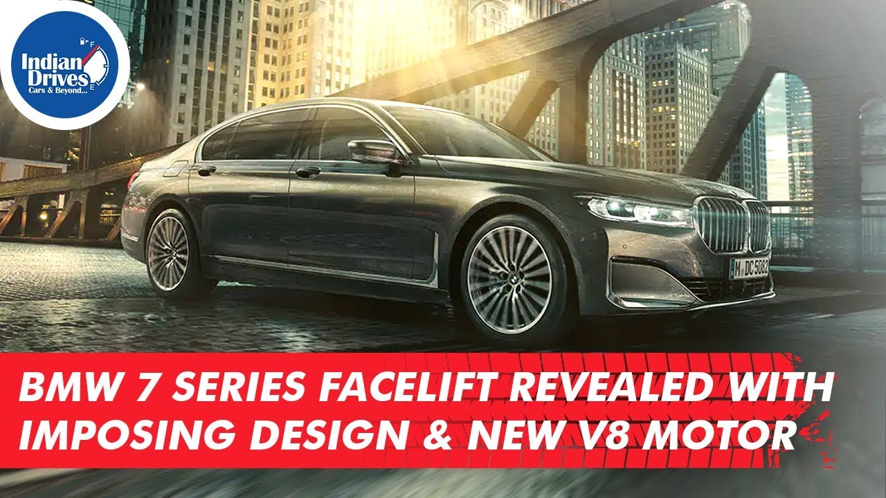BMW 7 Series Facelift Revealed With Imposing Design New V8 Motor