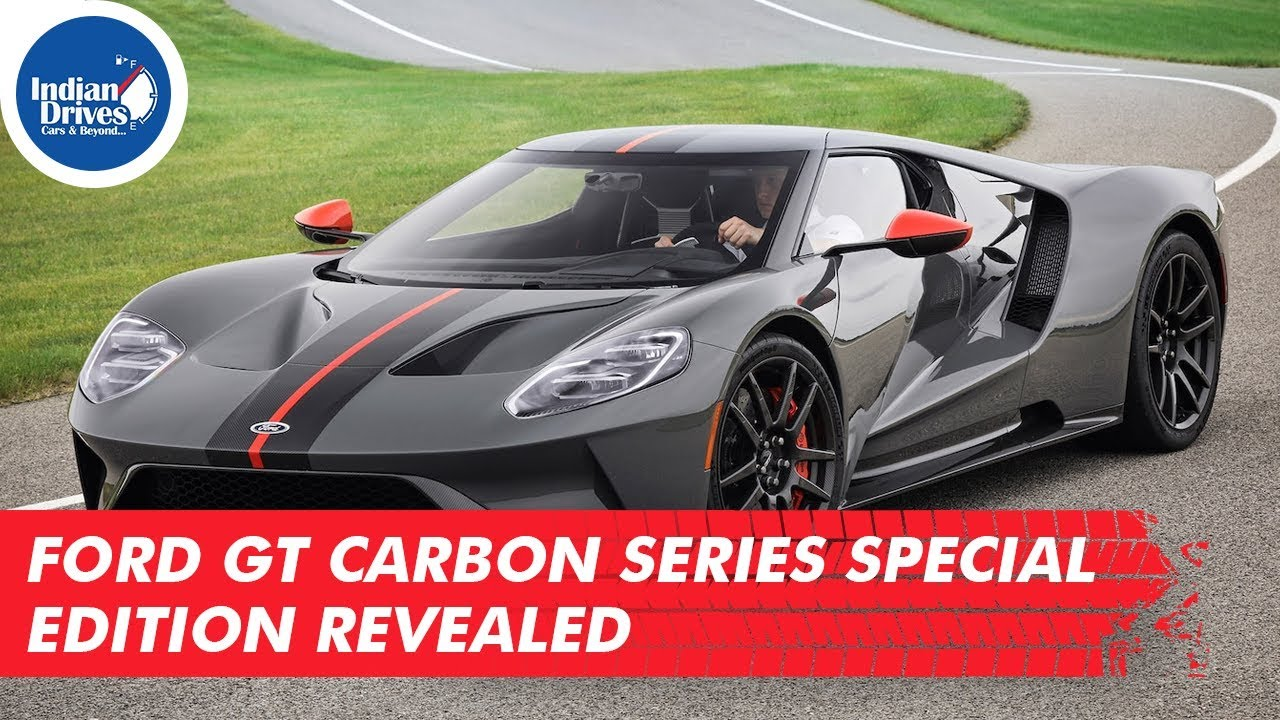 Ford GT Carbon Series Special Edition Revealed