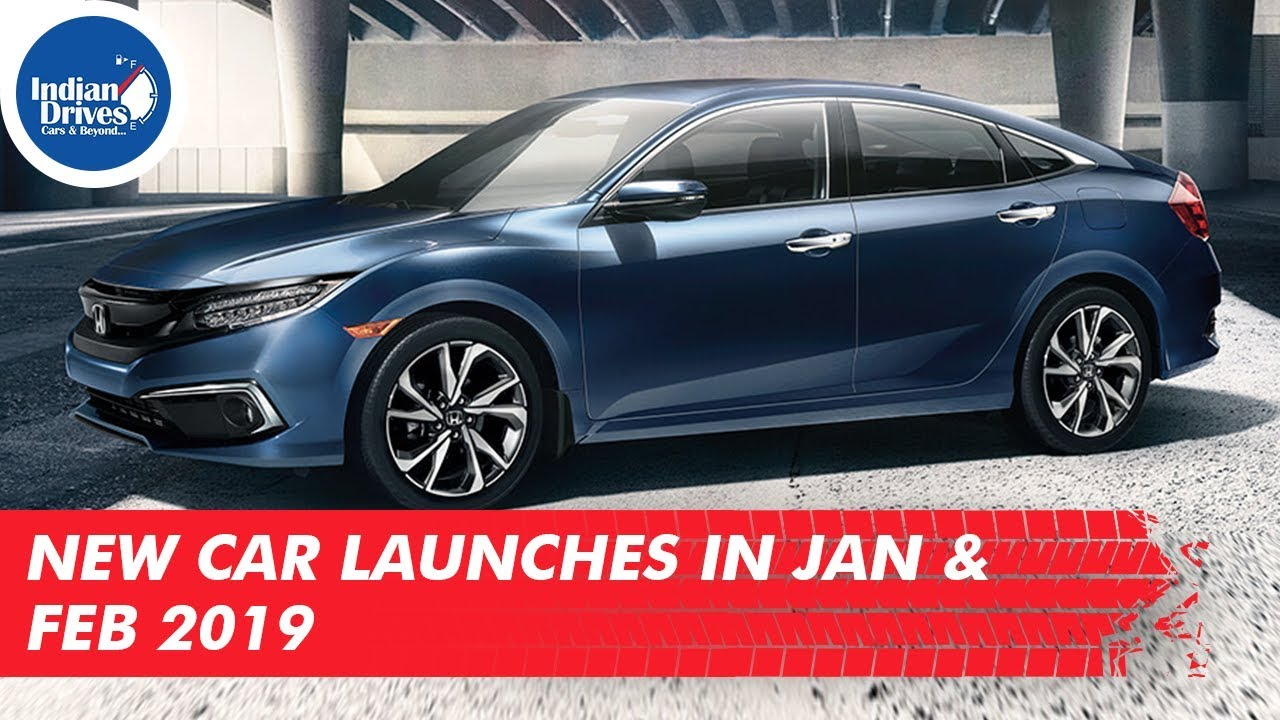 New Car Launches In The Month Of January & February 2019