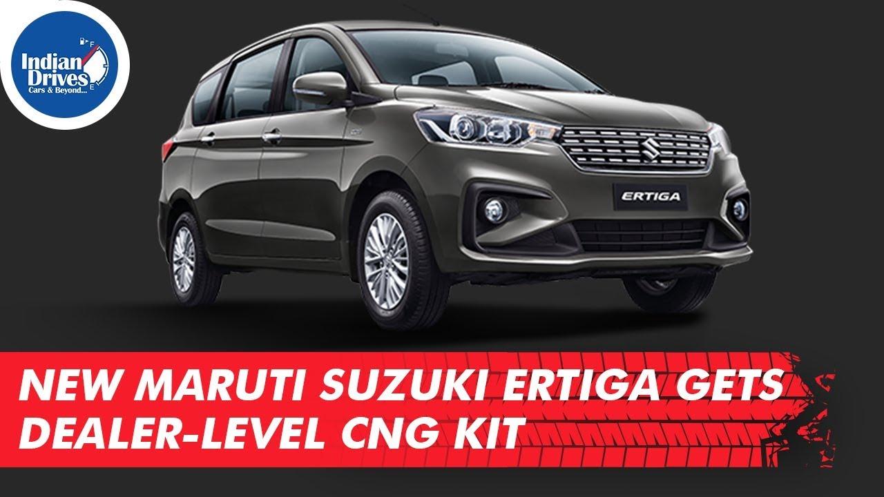 New Maruti Suzuki Ertiga Gets Dealer-level CNG Kit