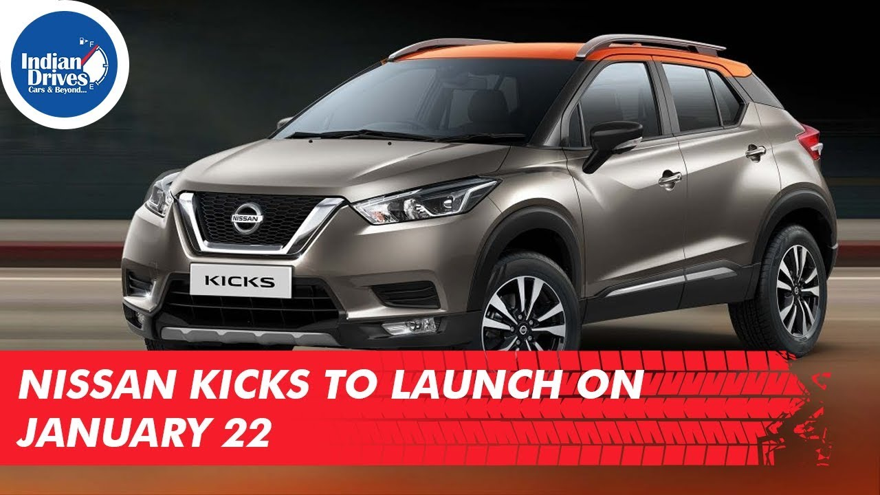 Nissan Kicks To Launch On January 22, 2019