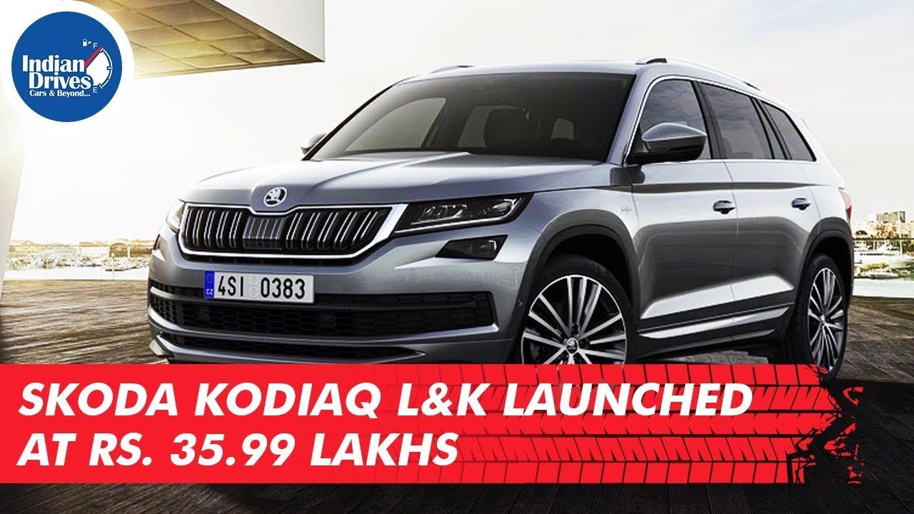 Skoda Kodiaq LK Launched At Rs. 35.99 Lakhs