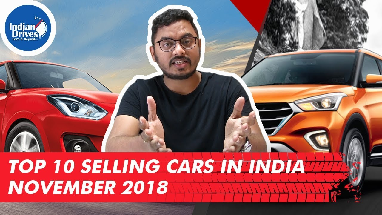 Top 10 Best Selling Cars in India With Sales Numbers In November 2018
